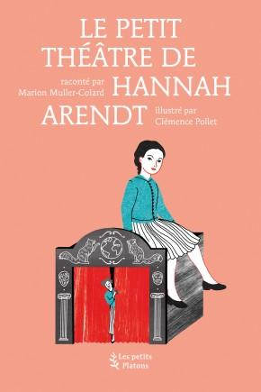 Livre philosophie pour les enfants – Le petit théâtre de Hannah Arendt