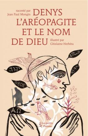 Livre philosophie enfants dès 9 ans – Denys l'Aréopagite et le nom de Dieu