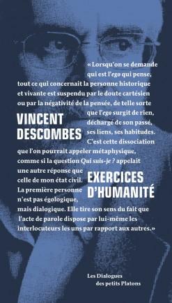 Livre dialogue philosophique - Vincent Descombes - Exercices d'humanité