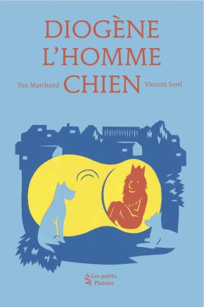 Livre philosophie enfants dès 9 ans – Diogène l'Homme Chien