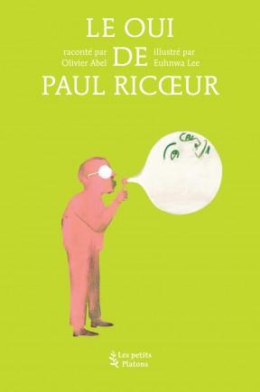 Le Oui de Paul Ricœur