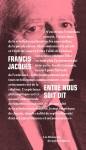 Francis Jacques - Entre nous soit dit