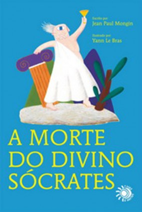 A Morte do divino Socrates